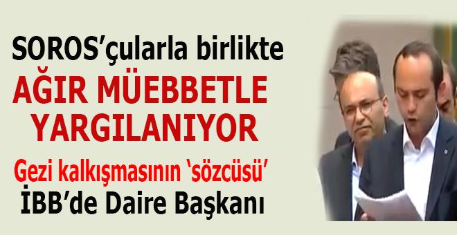 """Gezi Kalkışmasının """"sözcüsü"""" İBB'de Daire Başkanı oldu!"""