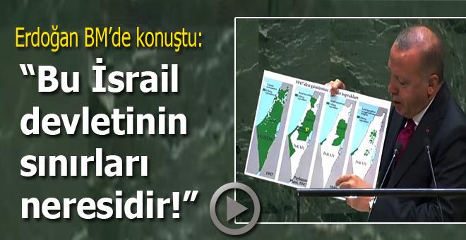 """Erdoğan BM Genel Kurulu'nda konuştu: """"Bu İsrail devletinin sınırları neresidir?"""""""