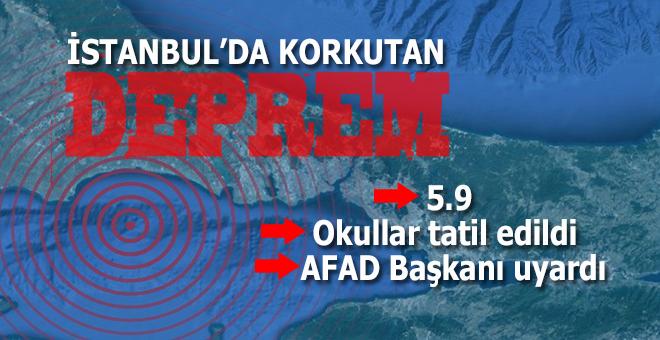 İstanbul'da korkutan deprem; Okullar tatil edildi!