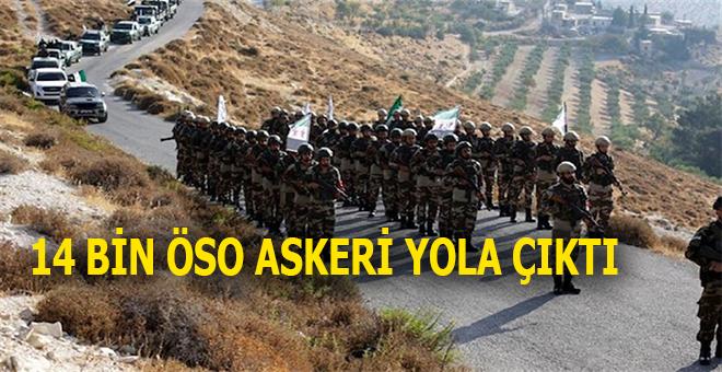 14 bin ÖSO askeri yola çıktı; Mazlumlar için yeni bir umut doğdu!