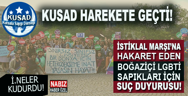 KUSAD Harekete geçti; İstiklâl Marşı'na hakaret eden pislikler hesap verecek!
