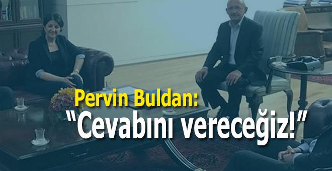 """HDP'li Pervin Buldan: """"Sessizliklerinin cevabını vereceğiz!"""""""