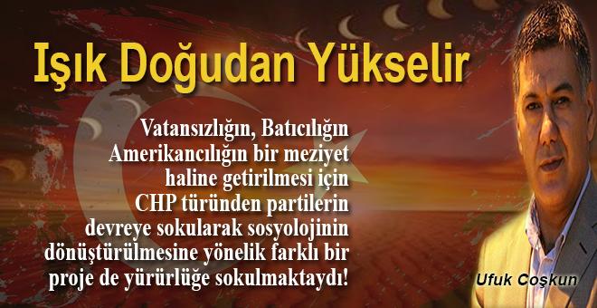 """Ufuk Coşkun: """"CIA'nın Türkiye için uyguladığı stratejiyi bakarsak mesele anlaşılır!"""""""