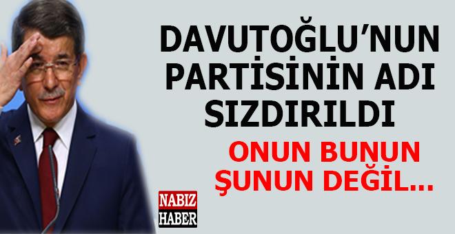 Davutoğlu'nun partisinin adı sızdırıldı!