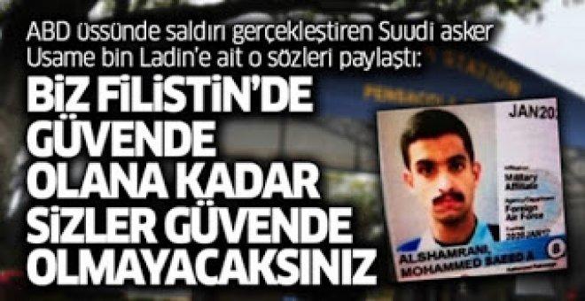 ABD üssünde saldırı gerçekleştiren Suudi asker Usame bin Ladin'e ait o sözleri paylaştı