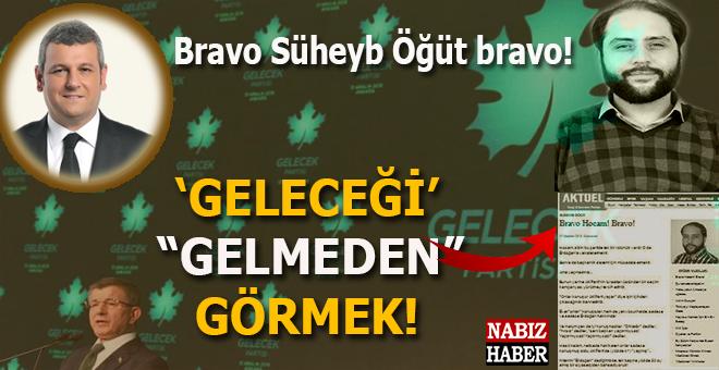 """Ersoy Dede: """"Geleceği"""" gelmeden görmek; Bravo Süheyb Öğüt bravo!"""