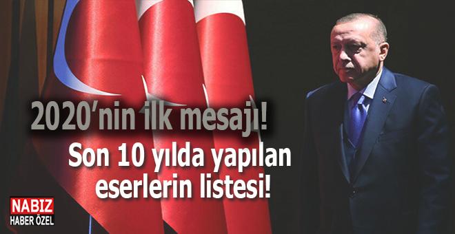 Cumhurbaşkanı Erdoğan'dan 2020'nin ilk mesajı!