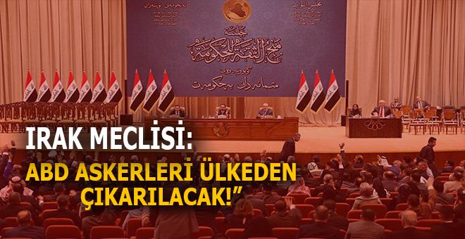 """Irak Meclisi karar aldı: """"ABD askerleri ülkeden çıkarılacak!"""""""