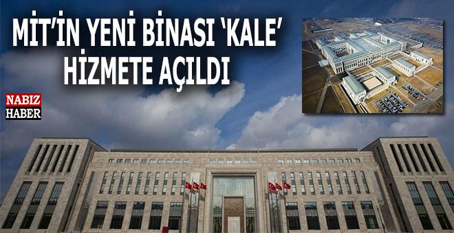 MİT'in yeni binası 'Kale' açıldı!
