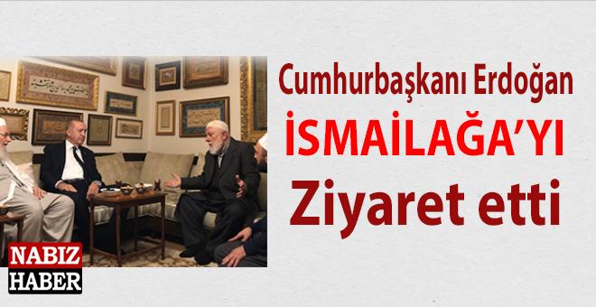 Cumhurbaşkanı Erdoğan'dan İsmailağa'ya ziyaret!