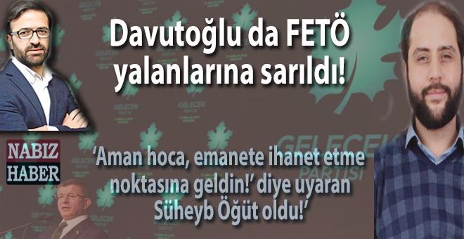 """Kurtuluş Tayiz: """"Davutoğlu da FETÖ yalanlarına sarıldı..."""""""