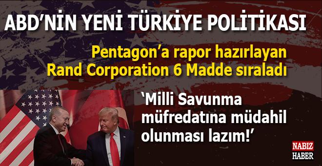 İşte ABD'nin yeni Türkiye politikası!