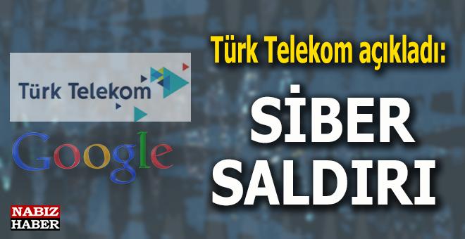 Türk Telekom'dan açıklama: Siber saldırı!