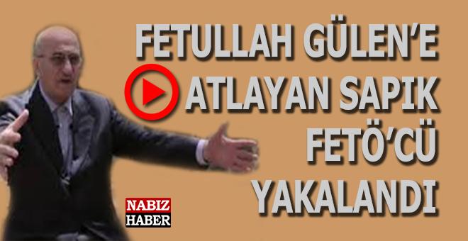 Fetullah Gülen'e nasıl atladığını anlatan sapık FETÖ'cü yakalandı!