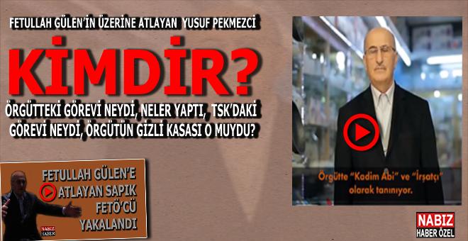 """Gülen'in """"üzerine atlayan"""" FETÖ'cü, Yusuf Pekmezci kimdir? Pekmezci ile ilgili bilinmeyenler...."""