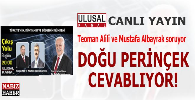 Teoman Alili ve Mustafa Albayrak soruyor, Doğu Perinçek cevablıyor...