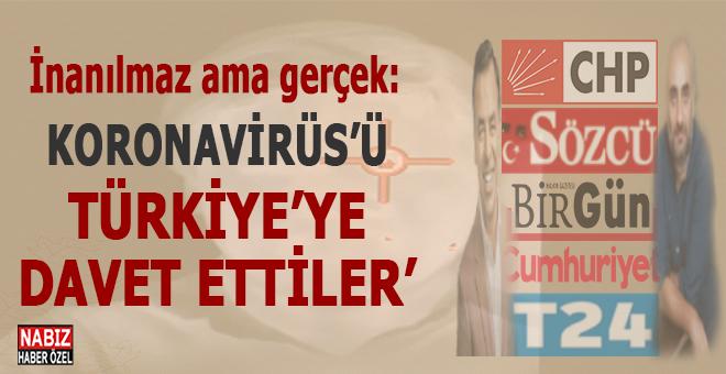 İnanılmaz ama gerçek; Koronavirüs'ü Türkiye'ye çağırdılar!