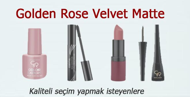 Golden Rose Velvet Matte Ürünleri...