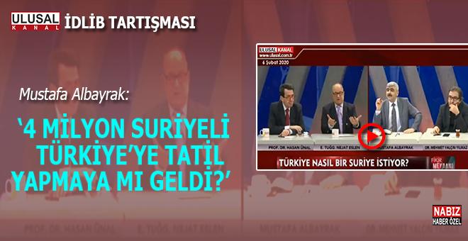 """Mustafa Albayrak; """"4 Milyon Suriyeli Türkiye'ye tatil yapmaya mı geldi"""""""