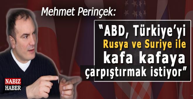 """Mehmet Perinçek; """"ABD, Türkiye'yi Rusya ve Suriye ile kafa kafaya çarpıştırmak istiyor!"""""""