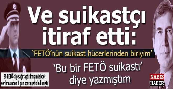 """Cezaevindeki FETÖ'cü itiraf etti; Suikastın bir """"FETÖ suikastı"""" olduğu ortaya çıktı!"""