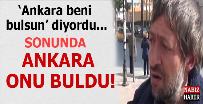 """""""Ankara beni bulsun"""" diyordu, İçişleri Bakanı talimât verdi; Ankara, sonunda onu buldu!"""