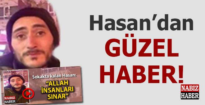 """Hasan'dan güzel haber; """"Allah insanları sınar..."""" demişti..."""