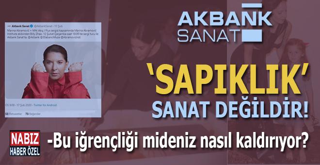 """Akbank Sanat, iğrenç bir kadını """"performans sanatçısı"""" diye çağırıp """"sanat""""(!) yaptırdı!"""
