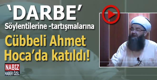 """Cübbeli Ahmet Hoca """"Darbe"""" söylentilerine böyle cevab verdi..."""