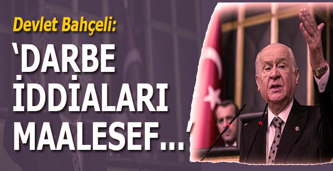 """Devlet Bahçeli: """"Darbe iddiaları maalesef..."""""""