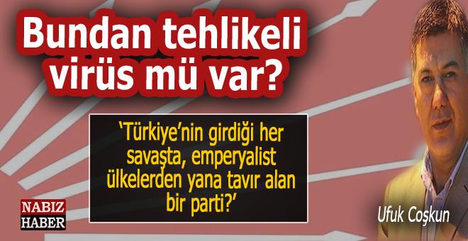 """Ufuk Coşkun: """"Türkiye'nin girdiği bir savaşta, safını emperyalist ülkelerden yana koyan bir parti?"""""""