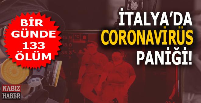 İtalya'da koronavirüs paniği; Bir günde 133 ölüm!