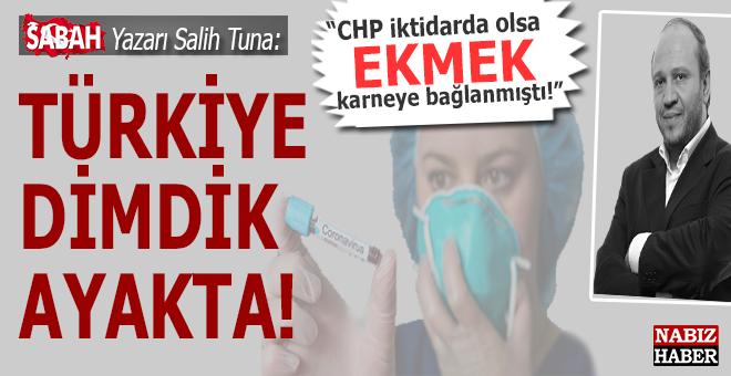 """Salih Tuna: """"Türkiye dimdik ayakta!"""""""