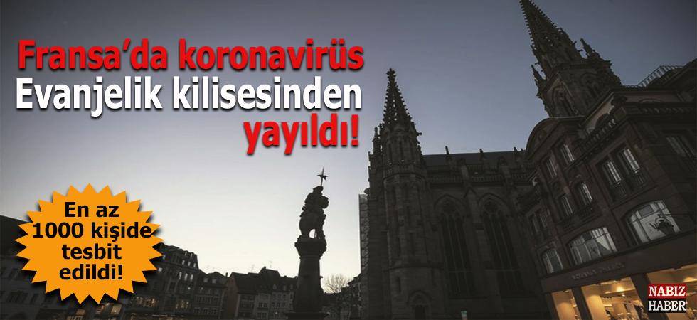 Fransa'da koronavirüs Evanjelik Kilisesinden yayıldı!