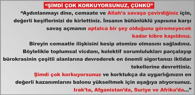 """""""Erdoğan`dan niye bu kadar çok nefret ediyorlar, şimdi anladınız mı?"""""""