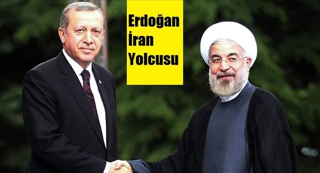 Erdoğan İran?a gidecek!