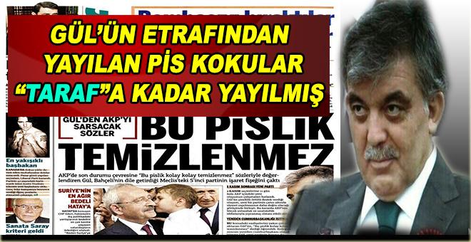 """Abdullah Gül """"yalanladı"""" ama; Fetullahçı fitne mi, gerçek mi?"""