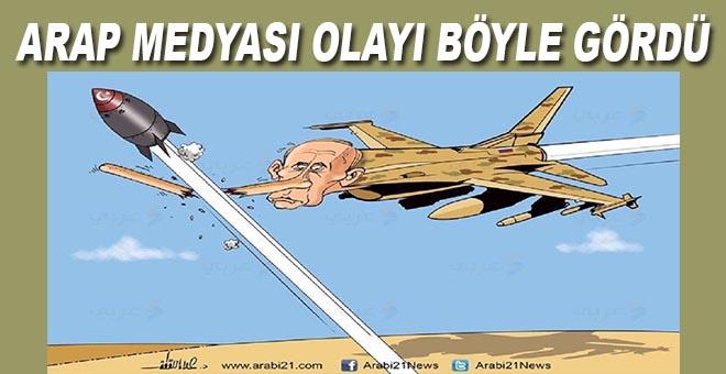 Arap medyası Türkeyi'nin Rus uçağını düşürmesini böyle yorumladı!