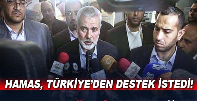 Hamas, Türkiye'den destek istedi!