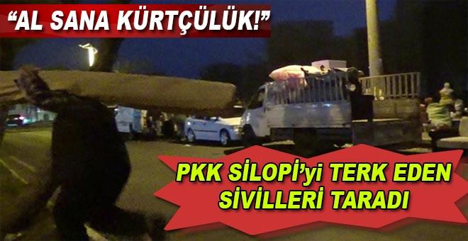 PKK, Silopi'den kaçan sivilleri taradı