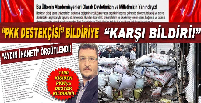 """PKK destekçisi bildiriye """"karşı bildiri!"""""""