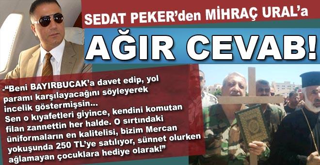 """Sedat Peker'den Mihraç Ural'a """"ağır"""" cevab!"""