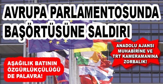 Avrupa Parlementosunda başörtüsüne saldırı!