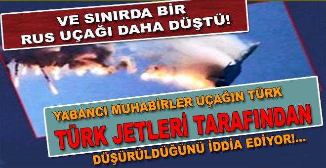 Ve Türkiye sınırında bir Rus uçağı daha yere çakıldı!