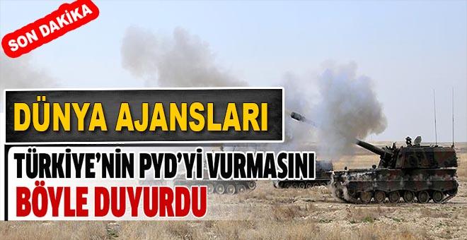 Dünya Türkiye'nin PYD'yi vurmasını böyle duyurdu!