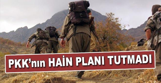 PKK'nın hain planı tutmadı!