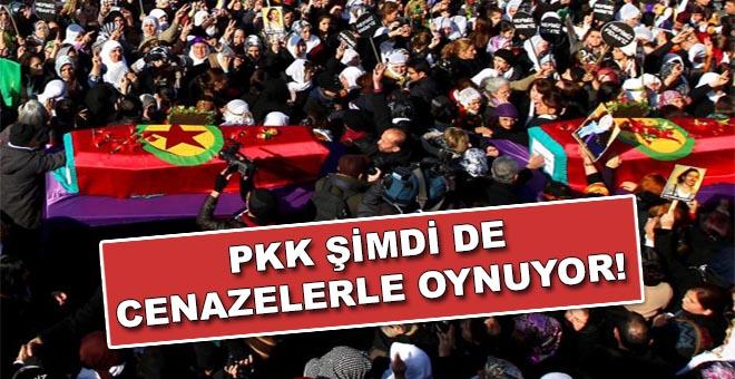 PKK şimdi de cenazelerle oynuyor!