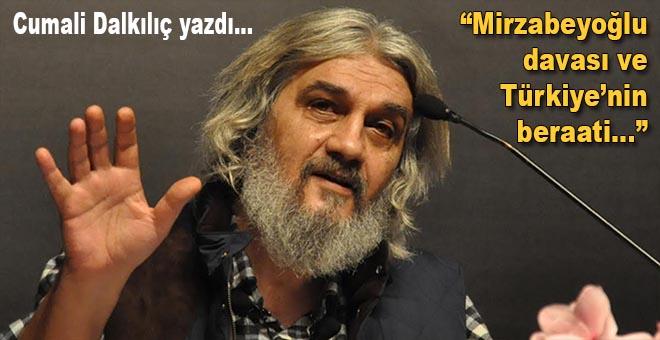 Mirzabeyoğlu davası ve Türkiye'nin beraati…