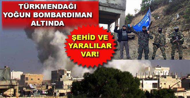 Türkmendağı saldırı altında; şehid ve yaralılar var!