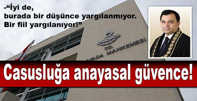 Casusluğa anayasal güvence!
